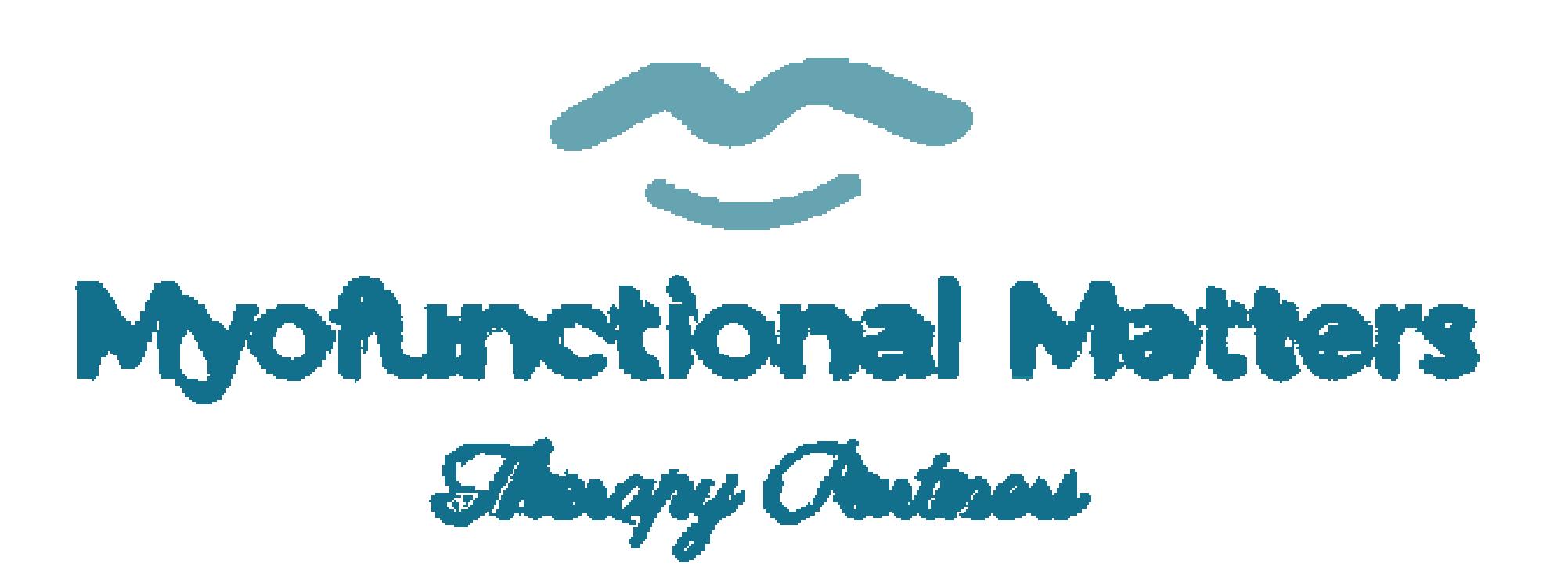 Myofunctional Matters